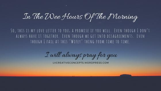Thirty Day Challenge - Day 7 - In The Wee Hours Of The